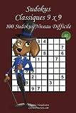 Sudokus Classiques 9 x 9 - Niveau Difficile - N°2: 100 Sudokus Difficiles – Format facile à emporter et à utiliser (15 x 23 cm)