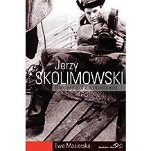 [(Jerzy Skolimowski: The Cinema of a Nonconformist )] [Author: Ewa Mazierska] [Feb-2013]