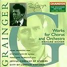 The Grainger Edition Vol. 3 (Werke f�r Chor und Orchester)