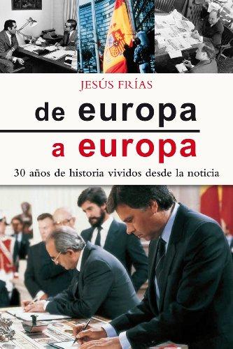 De Europa a Europa (Varios Títulos) por Jesús Frías