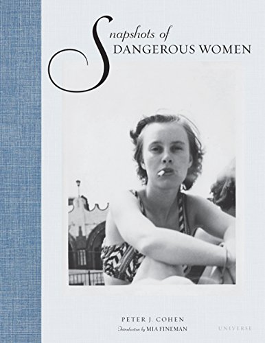 Snapshots of Dangerous Women