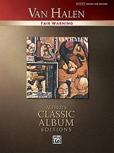 Van Halen: Fair Warning (Alfred's Classic Album Editions)