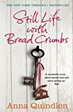 Still Life with Bread Crumbs von Anna Quindlen