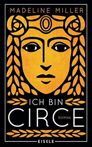 Buchseite und Rezensionen zu 'Ich bin Circe: Roman' von Madeline Miller