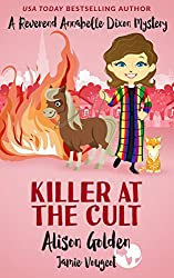 Killer at the Cult (A Reverend Annabelle Dixon Cozy Mystery Book 6)