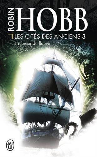 Les cités des Anciens (3) : La fureur du fleuve