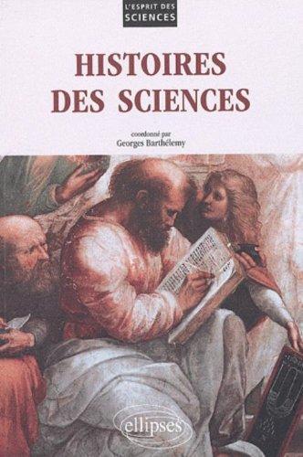 Histoires des sciences par Georges Barthélémy, Collectif