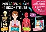 MON CORPS HUMAIN A RECONSTITUER - EDI...