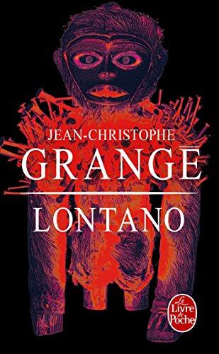 Lontano par Jean-Christophe Grangé
