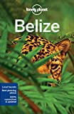 Lonely Planet Belize (Travel Guide) by Lonely Planet (2016-10-18) - Lonely Planet;Alex Egerton;Paul Harding;Daniel C Schechter