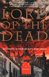 Lord Of The Dead by Tom Holland (1998-07-01)