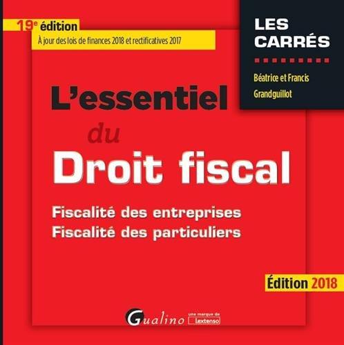 L'essentiel du droit fiscal par Béatrice Grandguillot