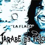 Songtexte von Jarabe de Palo - La flaca