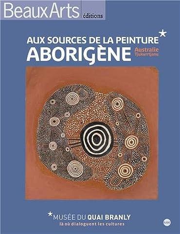 Peinture Aborigene - Aux sources de la peinture