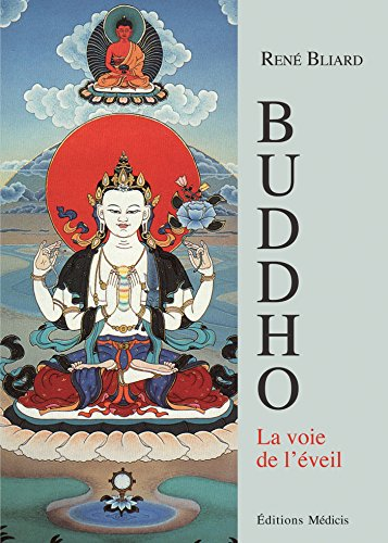 Buddho. La voie de l'éveil par René Bliard