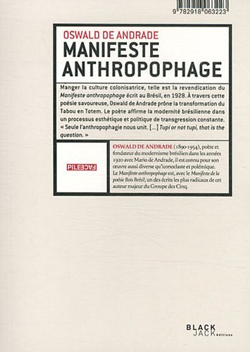 Manifeste anthropophage : Anthropophagie zombie par Oswald de Andrade