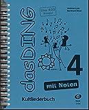 Das Ding mit Noten 4: Kultliederbuch - Andreas Lutz, Bernhard Bitzel