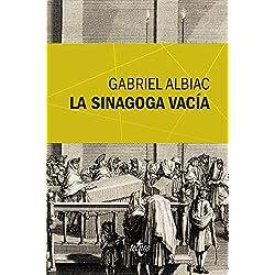 La sinagoga vacía: Un estudio de las fuentes marranas del espinosismo (Ventana Abierta) Premio Nacional de Ensayo 1988