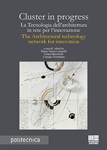 cluster-in-progress-la-tecnologia-dellarchitettura-in-rete-per-linnovazione-the-architectural-tecnol