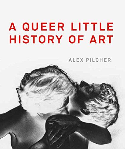 A queer little history of art par Alex Pilcher
