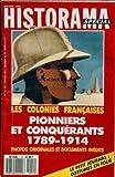 Telecharger Livres HISTORAMA No 12 LES COLONIES FRANCAISES PIONNIERS ET CONQUERANTS 1789 1914 PHOTOS ET DOCUMENTS COSTUMES EN FOLIE LES ARPENTS DE NEIGE DE VOLTAIRE PAR BREGEON DUPLEIX PAR BAQUE ALGER COUP DE POKER PAR TOURAULT TAHITI PAR DUFRESNE LE NIL PAR LEPAGNOT MIRAGE SAHARIEN PAR DEBATTY G COMTE POUSSIERE D EMPIRE MASSACRES A LA FRANCAISE PAR GUICHETEAU L A E F BAGNE EQUATORIAL PAR PILLORGET (PDF,EPUB,MOBI) gratuits en Francaise