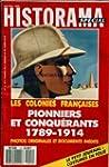 HISTORAMA [No 12] - LES COLONIES FRAN...