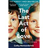 The Last Act of Love: The Story of My Brother and His Sister (English Edition)