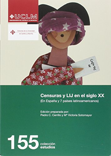 Censuras y LIJ en el siglo XX: En España y 7 países latinoamericanos (ESTUDIOS)