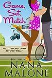 Game, Set, Match by Nana Malone