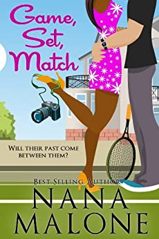 Game, Set, Match: A Humorous Contemporary Romance (Love Match Book 1) (English Edition) von [Malone, Nana]