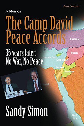 The Camp David Peace Accords: 35 years later: No War, No Peace (English Edition)