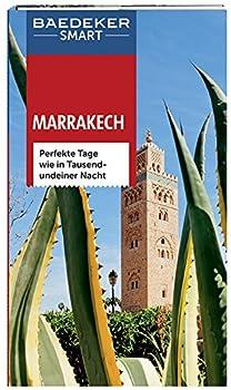Baedeker Smart Reiseführer Marrakech: Perfekte Tage Wie In Tausendundeiner Nacht 0