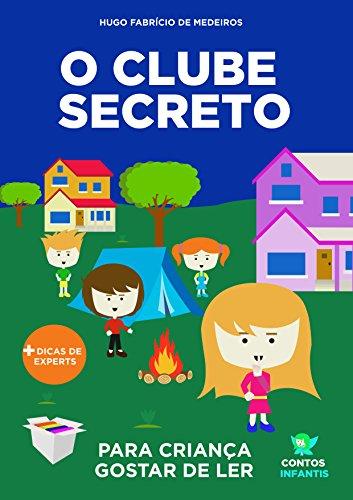 Livro infantil para o filho gostar de ler.: Clube Secreto da ...