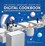 Digital Cookbook: Essential Recipes for the Digital Journey of Enterprises