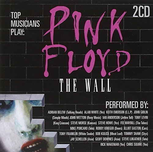 Pink Floyd - The Wall - As Performed By [2 CD] by Various Artists, Keith Emerson, Adrian Belew, Ian Anderson, Steve Morse, Steve H