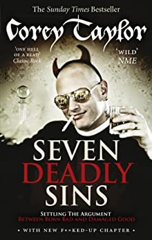 Seven Deadly Sins by [Taylor, Corey]