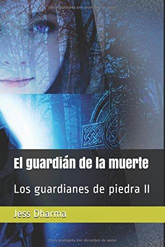 El guardián de la muerte: Los guardianes de piedra II