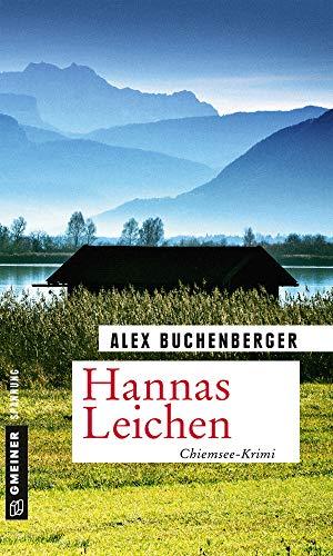 Buchseite und Rezensionen zu 'Hannas Leichen: Kriminalroman (Hauptkommissarin Hanna Schmiedinger 1)' von Alex Buchenberger