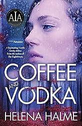 By Helena Halme Coffee and Vodka [Paperback]