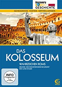 Das Kolosseum Wahrzeichen Roms Discovery Geschichte