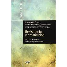 Resistencia y creatividad: Ayer, hoy y mañana de las teologías feministas (Aletheia)