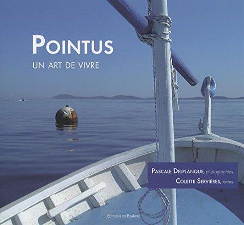 Pointus, un art de vivre