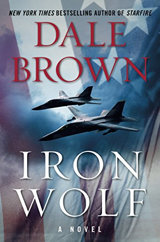 Iron Wolf: A Novel (Brad McLanahan Book 3) (English Edition) -