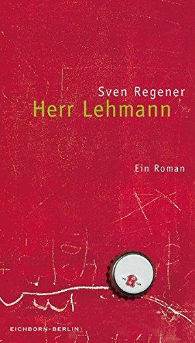Buchseite und Rezensionen zu 'Herr Lehmann: Ein Roman' von Sven Regener