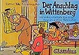 Der Anschlag in Wittenberg: Und andere rätselhafte Rate-Bilder rund um Luthers Reformation