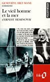 Le vieil homme et la mer d'Ernest Hemingway (Essai et dossier) by Geneviève Hily-Mane (1991-04-23) - Folio - 23/04/1991