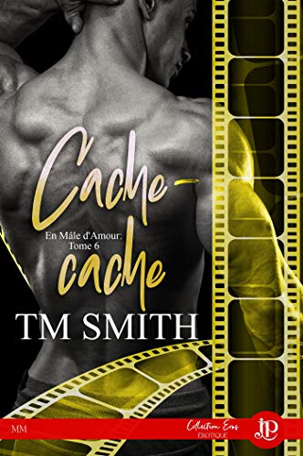 Cache-cache: En mâle damour #6 (French Edition) eBook: T.M. Smith ...