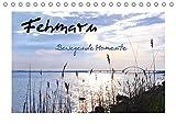 Fehmarn - Bewegende Momente (Tischkalender 2018 DIN A5 quer): Erleben Sie die wunderschöne Sonneninsel Fehmarn im Wechsel der Jahreszeiten - ... ... [Kalender] [Apr 11, 2017] Giesecke, Petra