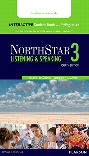 NorthStar Listening and Speaking 3 Interactive Student Book with MyEnglishLab (Access Code Card)
