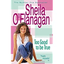 Too Good To Be True by Sheila O'Flanagan (2003-05-06)
